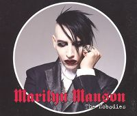 Cover Marilyn Manson - The Nobodies [2005]